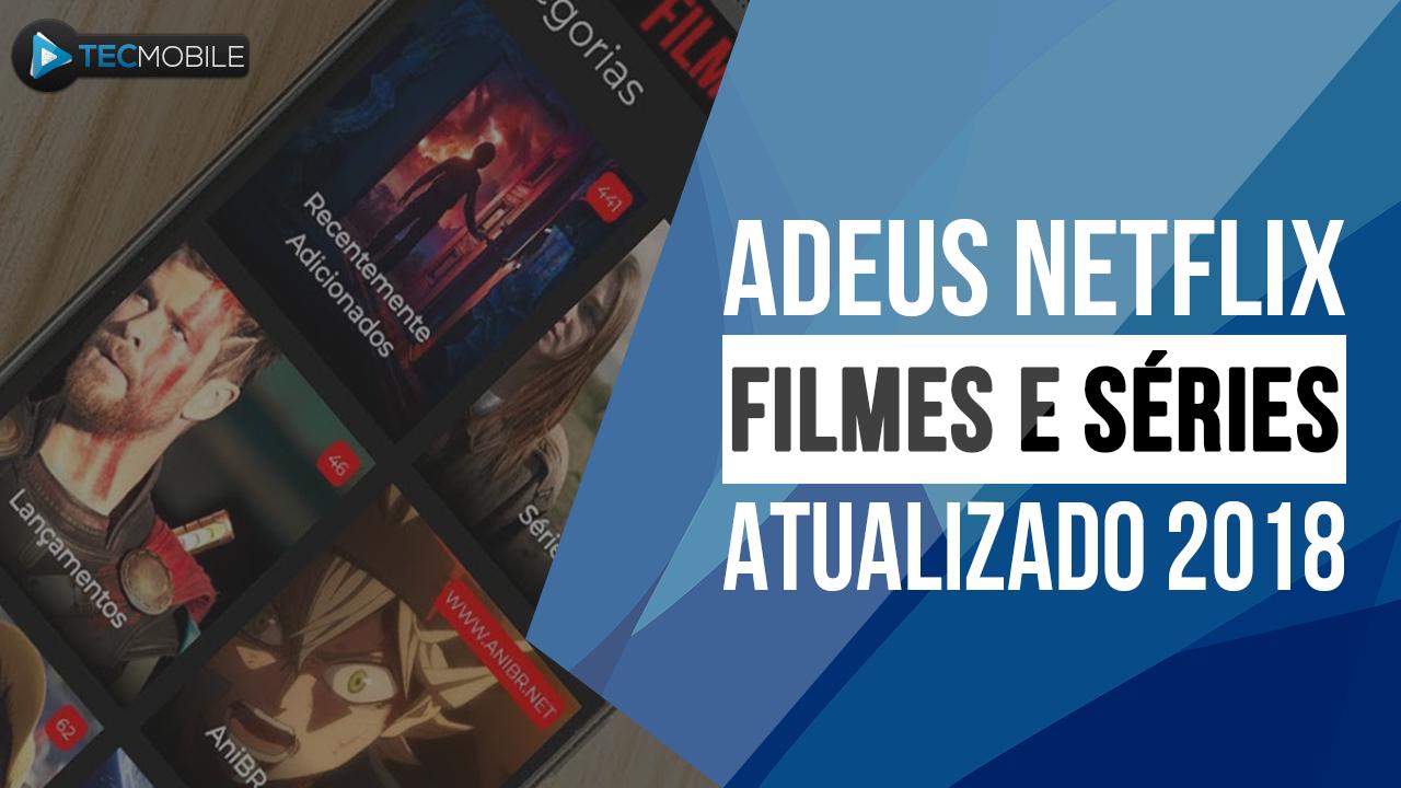 ADEUS NETFLIX!! APP MUITO TOP PARA VOCÊ ASSISTIR FILMES E SÉRIES