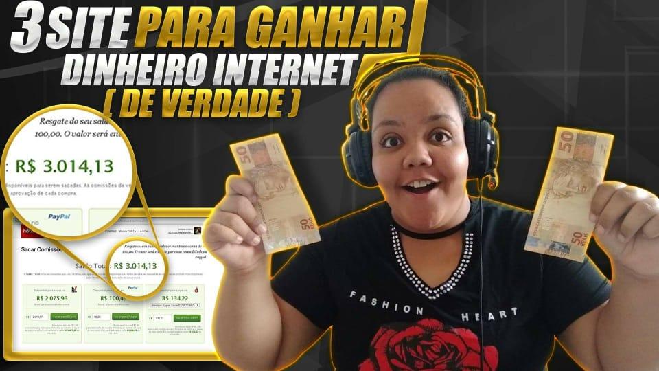 3 SITES PARA GANHAR DINHEIRO NA INTERNET