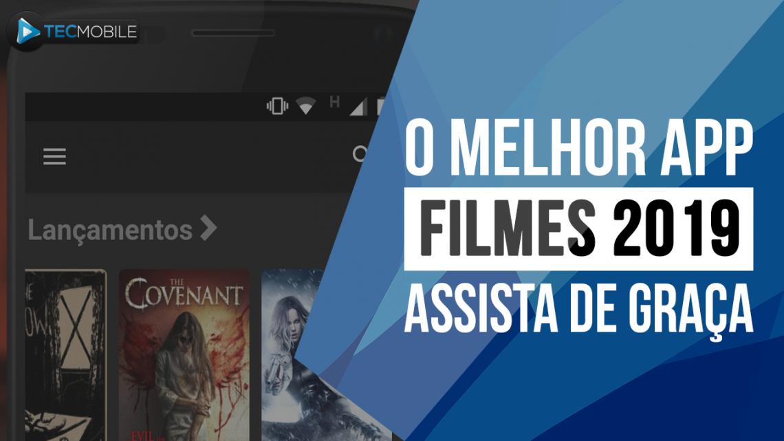 MELHOR APP DE 2019 PARA ASSISTIR FILMES DE GRAÇA