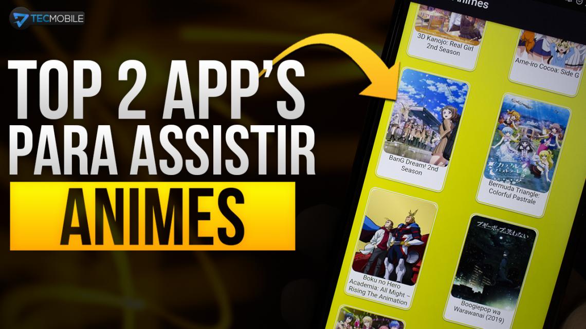 SAIU!! 2 Novos Aplicativos De Assistir ANIMES 2019 – ASSISTA OFFLINE!
